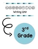 3rd Grade Narrative Writing Unit