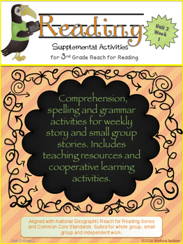 3rd Grade National Geographic Reach for Reading (Unit 3 Week 1 Supplement)