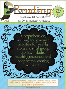 3rd Grade National Geographic Reach for Reading (Unit 3 Week 2 Supplement)