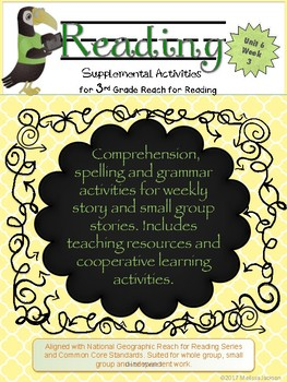 3rd Grade National Geographic Reach for Reading (Unit 6 Week 3 Supplement)