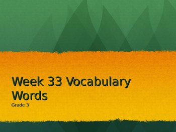 3rd Grade National Reading Vocabulary Week 33 Powerpoint