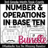 3rd Grade Number & Operations in Base Ten Task Cards Bundle