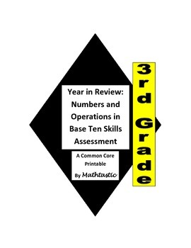 3rd Grade Year in Review Numbers and Operations Assessments for Common Core