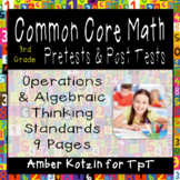 3rd Grade *OPERATIONS AND ALGEBRAIC THINKING* Common Core Pre and Post Tests