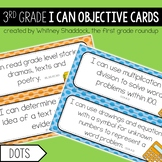 3rd Grade Objective Cards (I Cans): Dots, Common Core Aligned