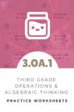3rd Grade Operations & Algebraic Thinking Worksheet (3.OA.1)