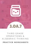 3rd Grade Operations & Algebraic Thinking Worksheet (3.OA.7)