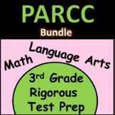 3rd Grade PARCC Practice: Math and Language Arts Bundle
