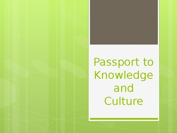 3rd Grade Passport to Knowledge and Culture PowerPoint