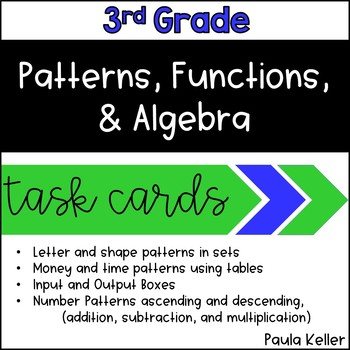 Task Cards:  Patterns, Functions, and Algebra