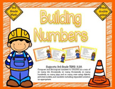 3rd Grade Place Value: Building Numbers: TEKS 3.2A
