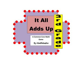3rd Grade Place Value It All Adds Up Game for Common Core