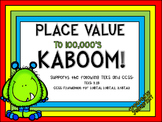 3rd Grade Place Value KABOOM! TEKS 3.2B; CCSS 3.NBT (Editable)