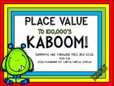 3rd Grade Place Value KABOOM! TEKS 3.2B; CCSS 3.NBT (Editable)
