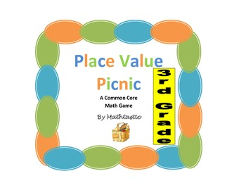 3rd Grade Place Value Picnic Game for Common Core
