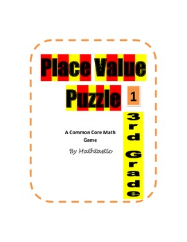 3rd Grade Place Value Puzzle Game for Common Core