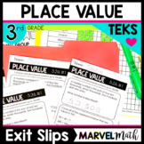 3rd Grade Place Value TEKS Exit Slips * Exit Tickets