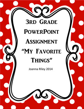 3rd Grade PowerPoint Assignment - All About Me