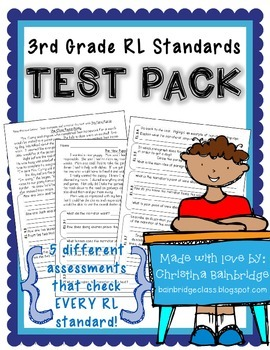 3rd Grade RL Standards Test Pack {RL 3.1, 3.2, 3.3, 3.4, 3.5, 3.6, 3.7, 3.9}