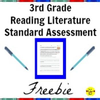 3rd Grade Reading Literature Standard Assessment Freebie