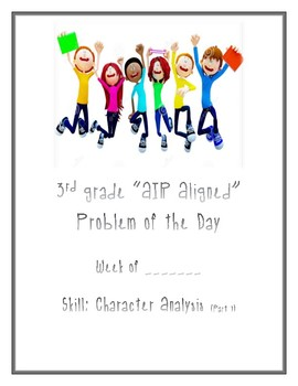 Ohio AIR Aligned 3rd Grade Reading Problem of the Day - Character Anaylsis