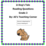 3rd Grade Reading Questions- A Dog's Tale