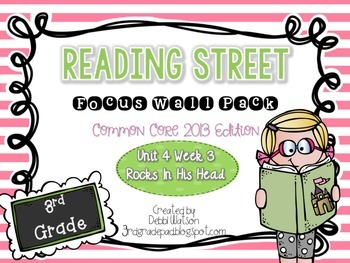 Reading Street 3rd Grade 2013 Focus Wall Posters Unit 4 Wk 3 Rocks in His Head