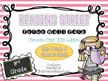 Reading Street 3rd Grade 2013 Focus Wall Posters Unit 4 Wk 4 Gertrude Ederle