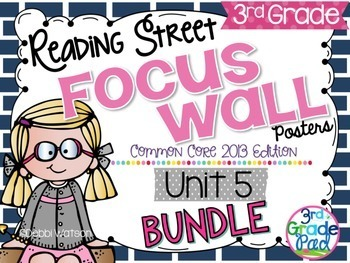 Reading Street 3rd Grade 2013 Focus Wall Posters Unit 5 BUNDLE