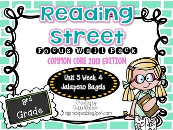 Reading Street 3rd Grade 2013 Focus Wall Posters Unit 5 Week 4 Jalapeno Bagels