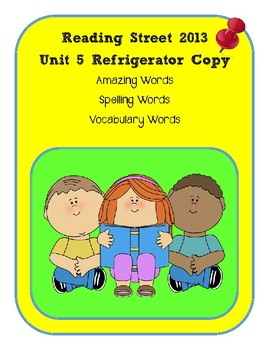 3rd Grade Reading Street 2013 Unit 5 Refrigerator Copy