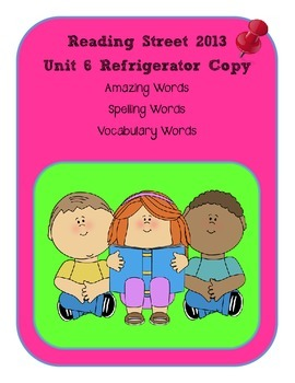 3rd Grade Reading Street 2013 Unit 6 Refrigerator Copy
