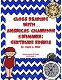 3rd Grade Reading Street Close Read America's Champion Swimmer