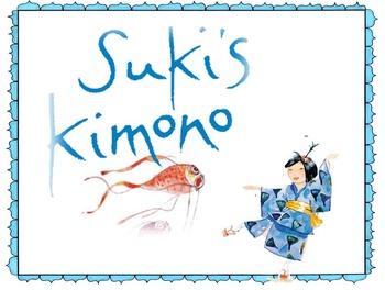 3rd Grade Reading Street Focus Wall: Unit 5 Week 1 Suki's Kimono