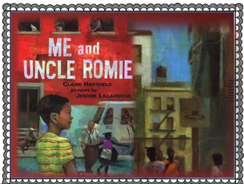 3rd Grade Reading Street Focus Wall: Unit 5 Week 5 Me and Uncle Romie