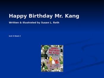 3rd Grade Reading Street Happy Birthday Mr. Kang Vocab Power Point
