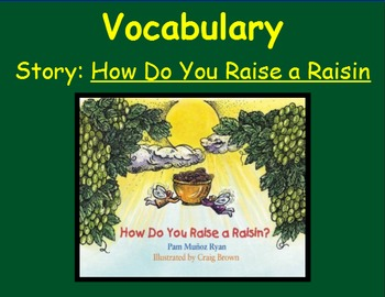 3rd Grade, Reading Street, How Do You Raise a Raisin, Vocab SmartBoard Lesson