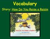 3rd Grade, Reading Street, How Do You Raise a Raisin, Voca