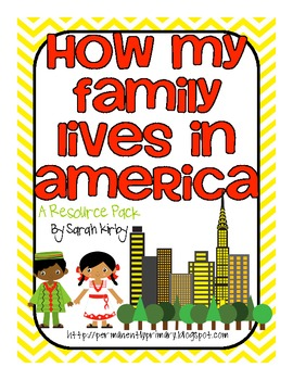 How My Family Lives in America Resource Pack