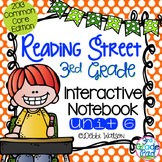 Reading Street 3rd Grade Interactive Notebook Unit 6