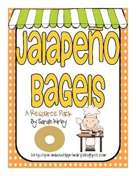 Jalapeño Bagels Resource Pack by Sarah Kirby | Teachers Pay Teachers