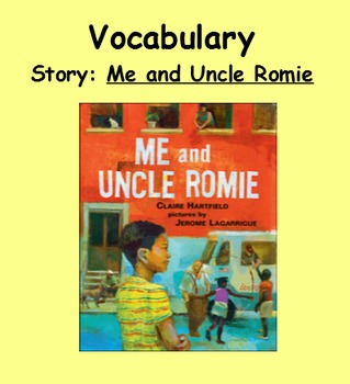 3rd Grade, Reading Street, Me and Uncle Romie Vocabulary SmartBoard Presentation