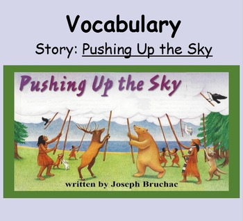 3rd Grade, Reading Street, Pushing Up the Sky Vocabulary SmartBoard Presentation