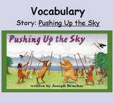 3rd Grade, Reading Street, Pushing Up the Sky Vocabulary S