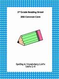 3rd Grade Reading Street Spelling & Vocab Lists, All Units (1-6)