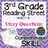 3rd Grade Reading Street - Story Questions UNITS 1-6
