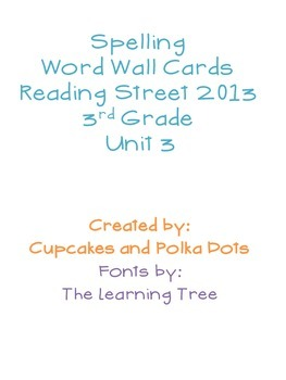 3rd Grade Reading Street Unit 3 Spelling Word Wall Cards
