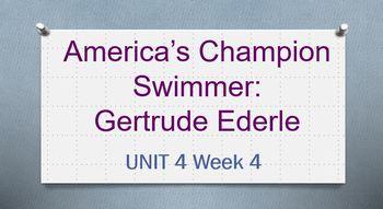3rd Grade Reading Street Unit 4 Week 4 America's Champion- Gertrude Ederle