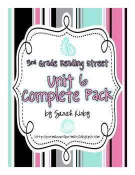 3rd Grade Unit 6 Complete Pack