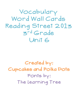 3rd Grade Reading Street Unit 6 Vocabulary Word Wall Cards